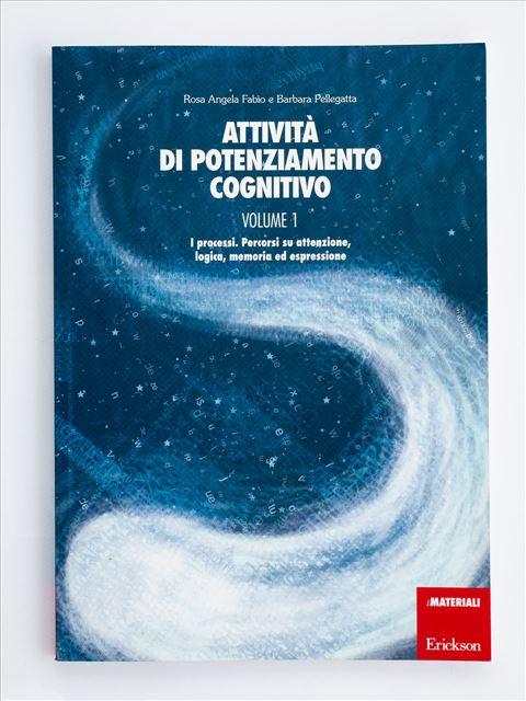 Attività di potenziamento cognitivo - Volume 1 Libro - Erickson Eshop