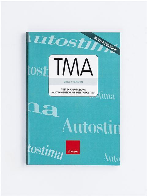 Test TMA - Valutazione multidimensionale dell'autostima - Test diagnosi autismo, asperger, dislessia e altri DSA - Erickson