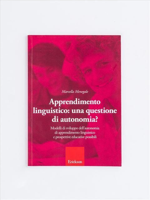 Apprendimento linguistico: una questione di autonomia? - Remainders - Erickson