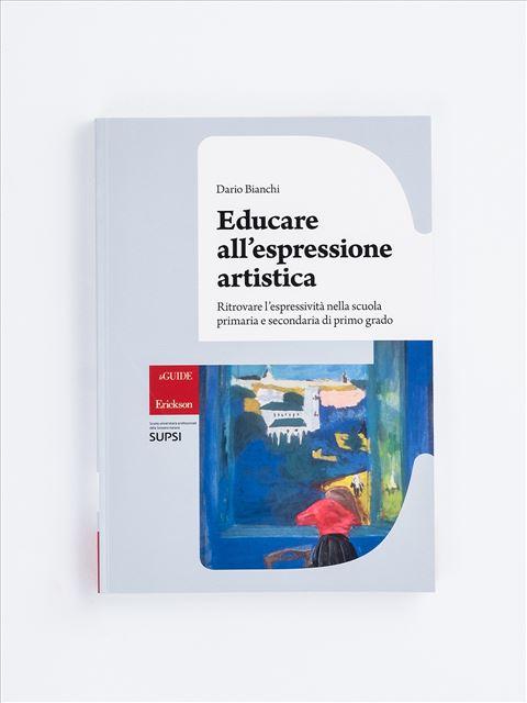 Educare all'espressione artistica - Prassie - Erickson