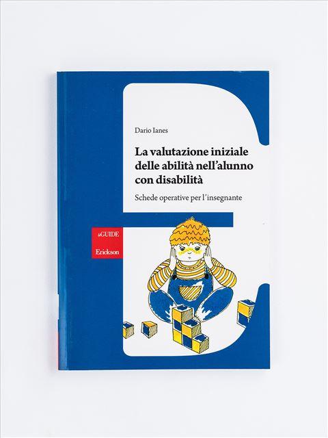 La valutazione iniziale delle abilità nell'alunno  - Libri - Erickson