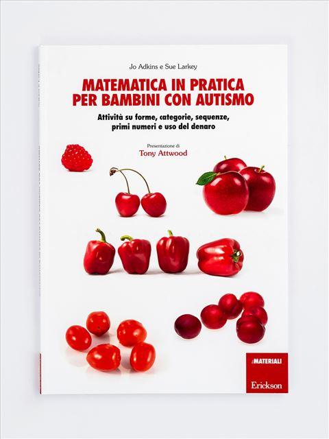 Matematica in pratica per bambini con autismo - Libri - Erickson