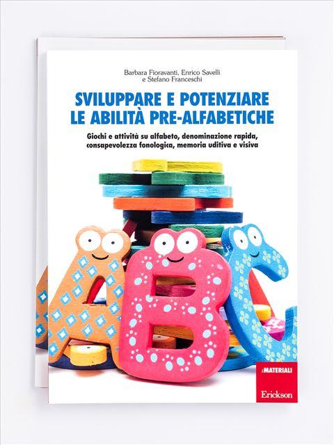 Sviluppare e potenziare le abilità pre-alfabetiche - Il nuovo libro delle Storie Sociali - Libri - Erickson