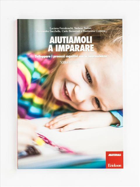 Aiutiamoli a imparare - Scuola dell'infanzia - Abilità / metodo di studio - Erickson