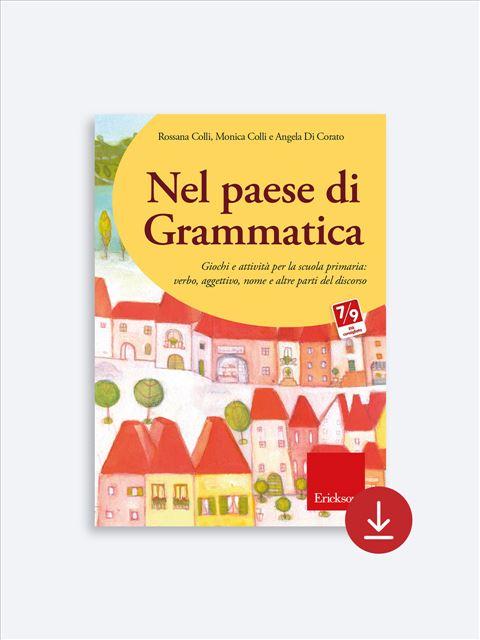 Nel paese di Grammatica - App e software per Scuola, Autismo, Dislessia e DSA - Erickson 2