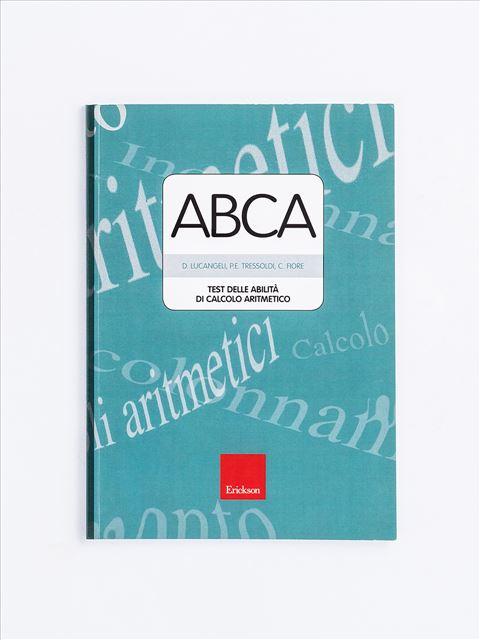 Test ABCA - Abilità di calcolo aritmetico - Test diagnosi autismo, asperger, dislessia e altri DSA - Erickson