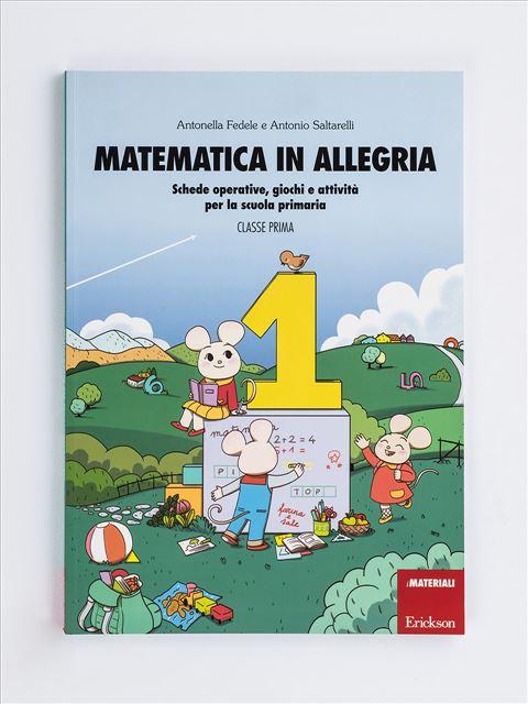 Matematica in allegria - Classe prima - Lessico del numero - Erickson