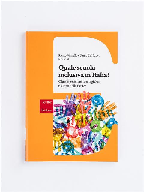 Quale scuola inclusiva in Italia? - Remainders - Erickson