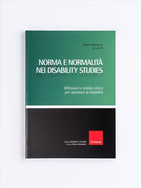 Norma e normalità nei disability studies - Neurologia - Erickson