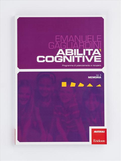 Abilità cognitive - Vol. 3: Memoria - Memoria - Erickson
