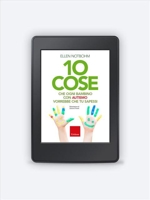 10 cose che ogni bambino con autismo vorrebbe che  Ebook - ePub2 - Erickson Eshop