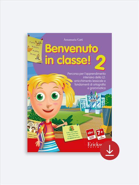 Benvenuto in classe! - Volume 2 - Italiano L2 - Erickson