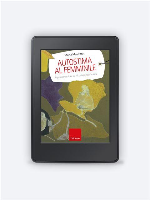 Autostima al femminile - Libri - Erickson 3