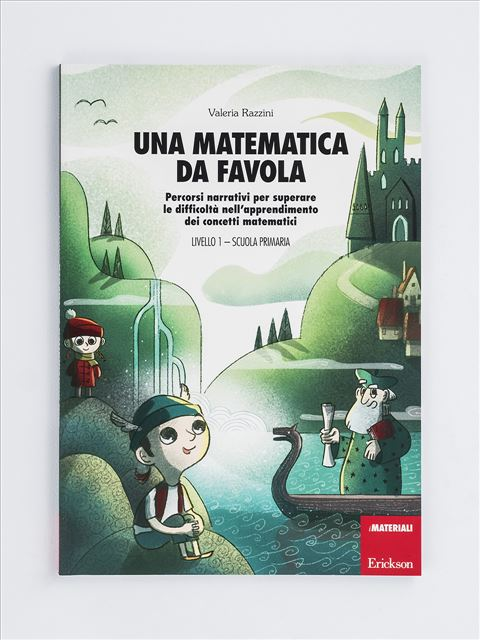 Una matematica da favola - Livello 1 - Scuola Prim - Libri - Erickson