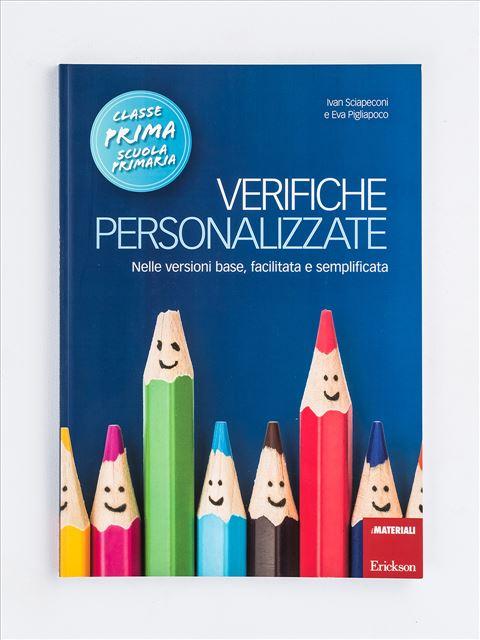 Verifiche personalizzate - Classe prima - Produzione del testo e scrittura creativa - Erickson