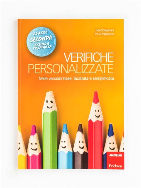 Verifiche personalizzate - Classe seconda - Produzione del testo e scrittura creativa - Erickson