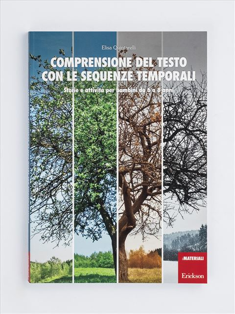 Comprensione del testo con le sequenze temporali - Volume 1 - Lettura e comprensione del testo - Erickson