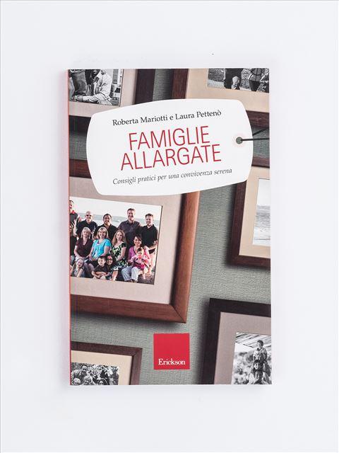 Famiglie allargate - Gestione delle Emozioni/Affettività - Erickson