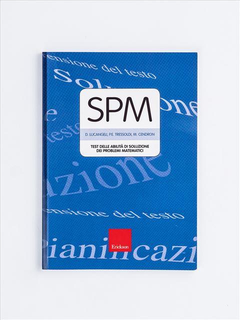 Test SPM - Abilità di soluzione dei problemi matematici - Test diagnosi autismo, asperger, dislessia e altri DSA - Erickson