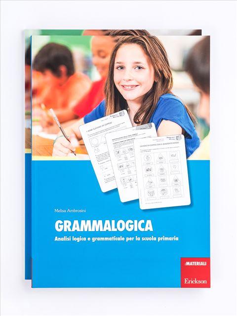 Grammalogica - Grammatica e arricchimento lessicale - Erickson