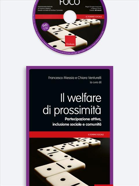 Il welfare di prossimità - Integrazione sociale / lavorativa autonomie personali e vita familiare - Erickson
