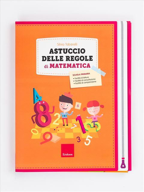 Astuccio delle regole di matematica - Erickson: libri e formazione per didattica, psicologia e sociale