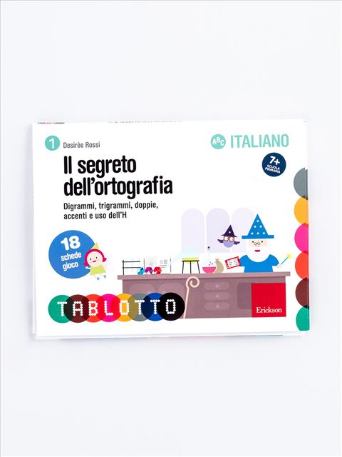 Schede per Tablotto (6-8 anni) - Il segreto dell'ortografia - Giochi Educativi, istruttivi e divertenti per bambini - Erickson