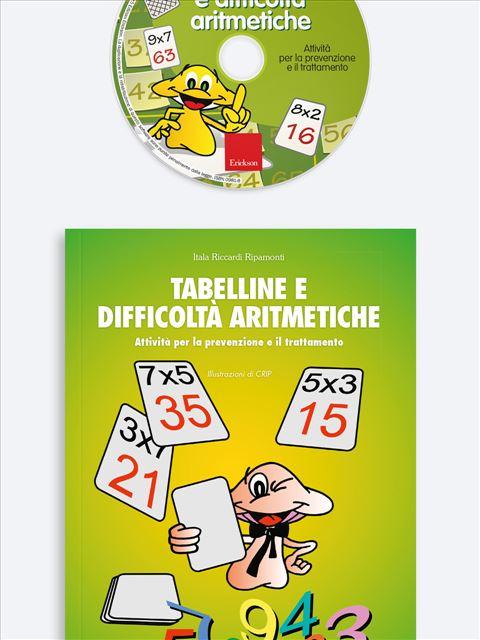 Tabelline e difficoltà aritmetiche - Prevenzione e trattamento delle difficoltà di nume - Libri - App e software - Erickson 3