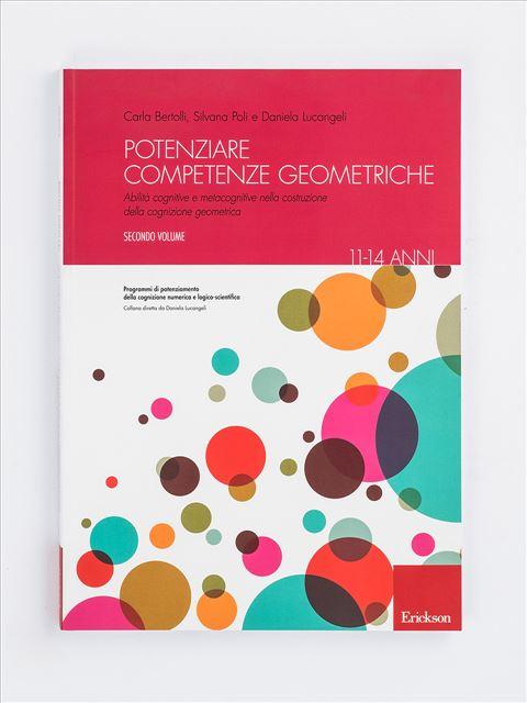Potenziare competenze geometriche - Volume 2 - Geometria - Erickson