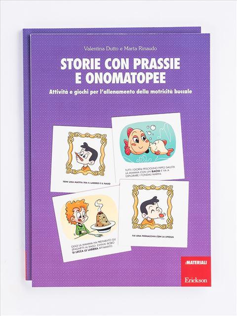 Storie con prassie e onomatopee - Libri di didattica, psicologia, temi sociali e narrativa - Erickson