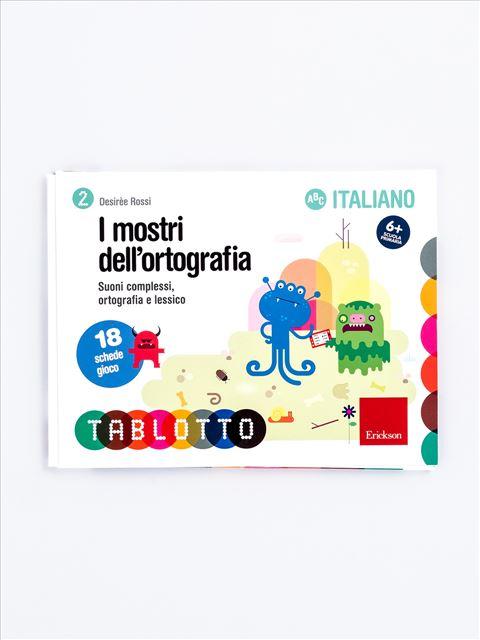 Schede per Tablotto (6-8 anni) - I mostri dell'ortografia - Imparo giocando - Erickson