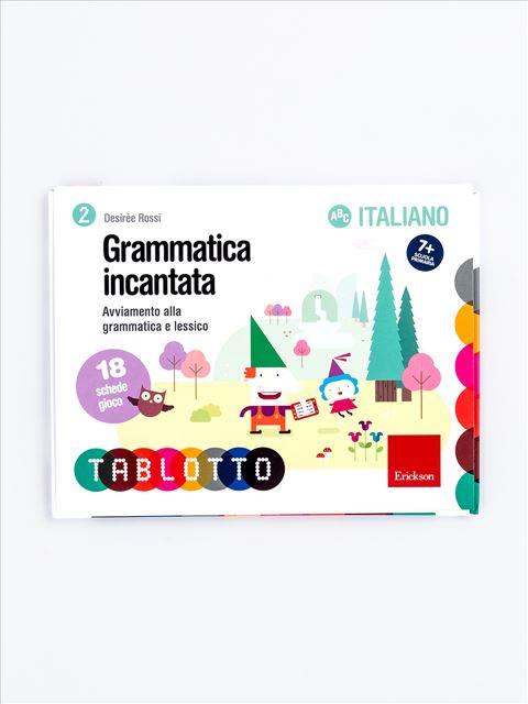Schede per Tablotto (6-8 anni) - Grammatica incantata - Imparo giocando - Erickson