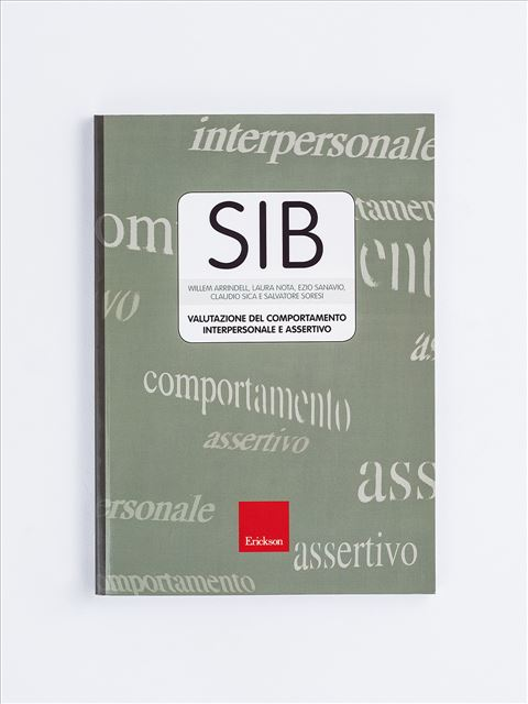 Test SIB - Valutazione del comportamento interpersonale e assertivo - Disturbo oppositivo provocatorio - Erickson