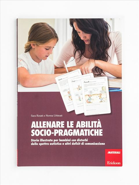Allenare le abilità socio-pragmatiche - Area morfosintattica e semantico-lessicale - Erickson