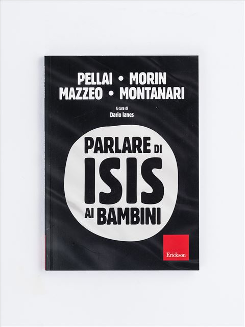 Parlare di ISIS ai bambini - Libri - Erickson