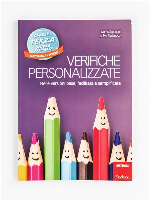 Verifiche personalizzate -  Classe terza: Matematica, scienze - Intercultura - Erickson