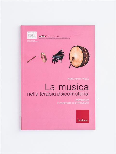 La musica nella terapia psicomotoria - Psicomotricità per bambini: libri e corsi di formazione - Erickson