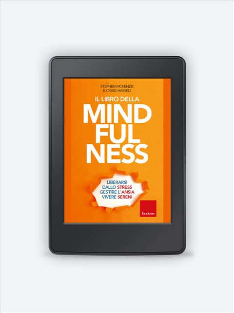 Il libro della mindfulness - Self-help: libri sull'auto aiuto - Erickson