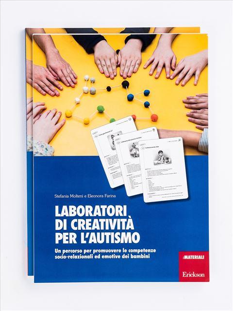 Laboratori di creatività per l'autismo - Libri di didattica, psicologia, temi sociali e narrativa - Erickson