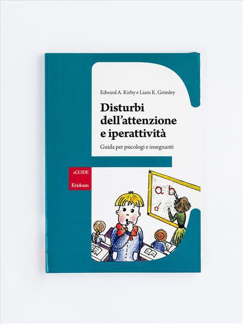 Disturbi dell'attenzione e iperattività - Attenzione e metacognizione - Libri - Erickson