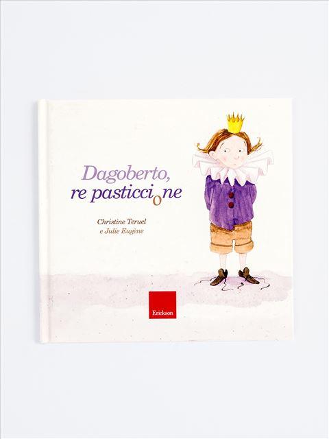 Dagoberto, re pasticcione - Remainders - Erickson