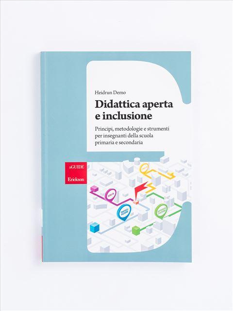 Didattica aperta e inclusione - Sporchiamoci le mani - Libri - Erickson