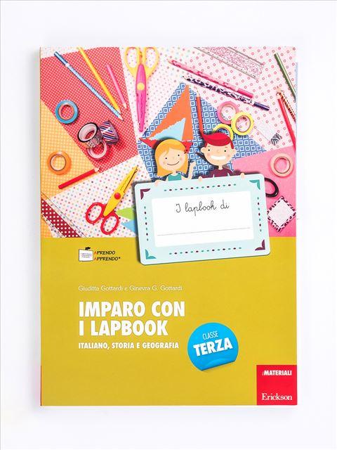 Imparo con i lapbook - Italiano, storia e geografia - Classe terza - Grammatica e arricchimento lessicale - Erickson