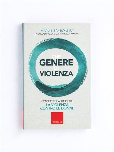 Che genere di violenza Libro - Erickson Eshop