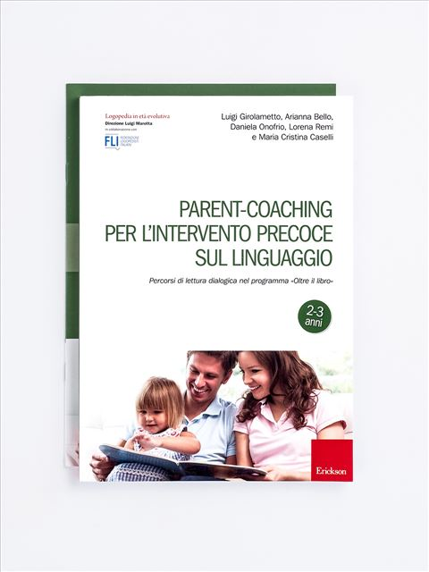 Parent-coaching per l'intervento precoce sul linguaggio - Logopedia in età evolutiva - Erickson
