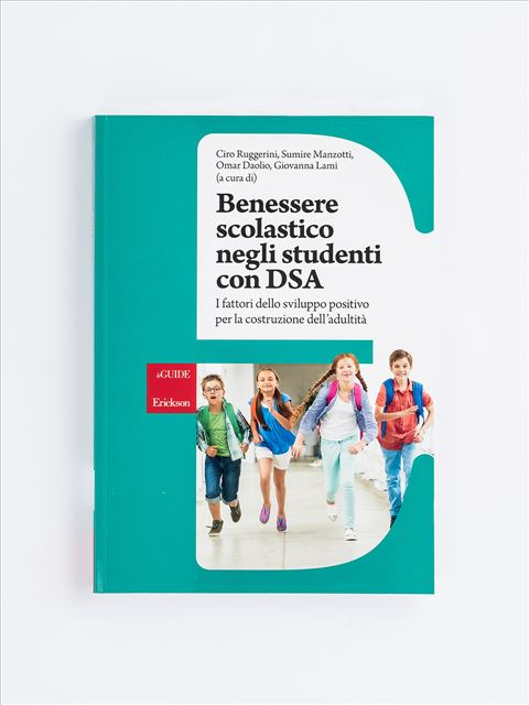 Benessere scolastico negli studenti con DSA - Il colloquio didattico - Libri - Erickson