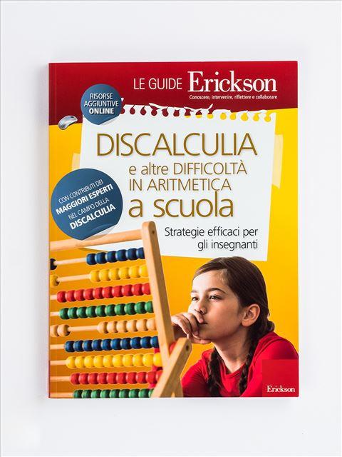 DISCALCULIA e altre difficoltà in aritmetica a scu - Libri - Erickson