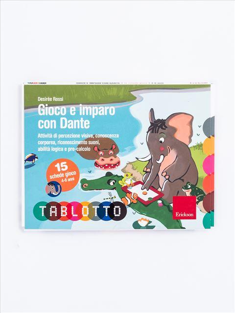 Schede per Tablotto (4-6 anni) - Gioco e imparo con Dante - Disabilità intellettiva (ritardo mentale) - Erickson