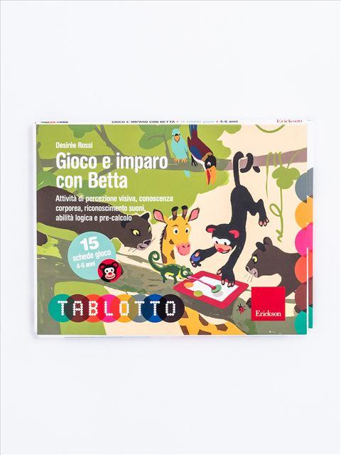 Schede per Tablotto (4-6 anni) - Gioco e imparo con Betta - Disabilità intellettiva (ritardo mentale) - Erickson