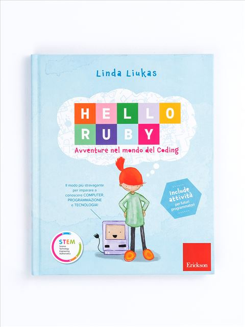 HELLO RUBY - Avventure nel mondo del coding - Tecnologia - Erickson